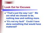 look out for excuses