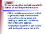 some issues that defeat a realistic sense of self improvement are56