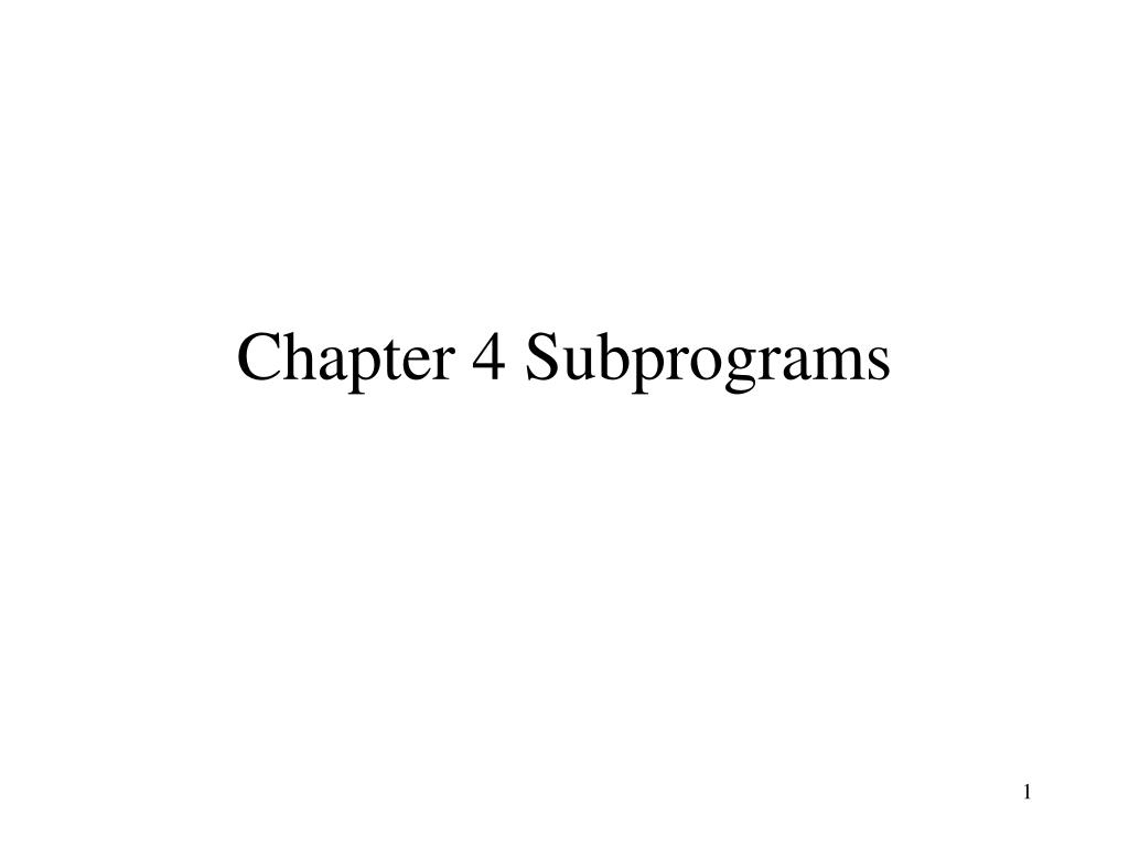 chapter 4 subprograms l.