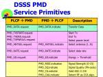 dsss pmd service primitives