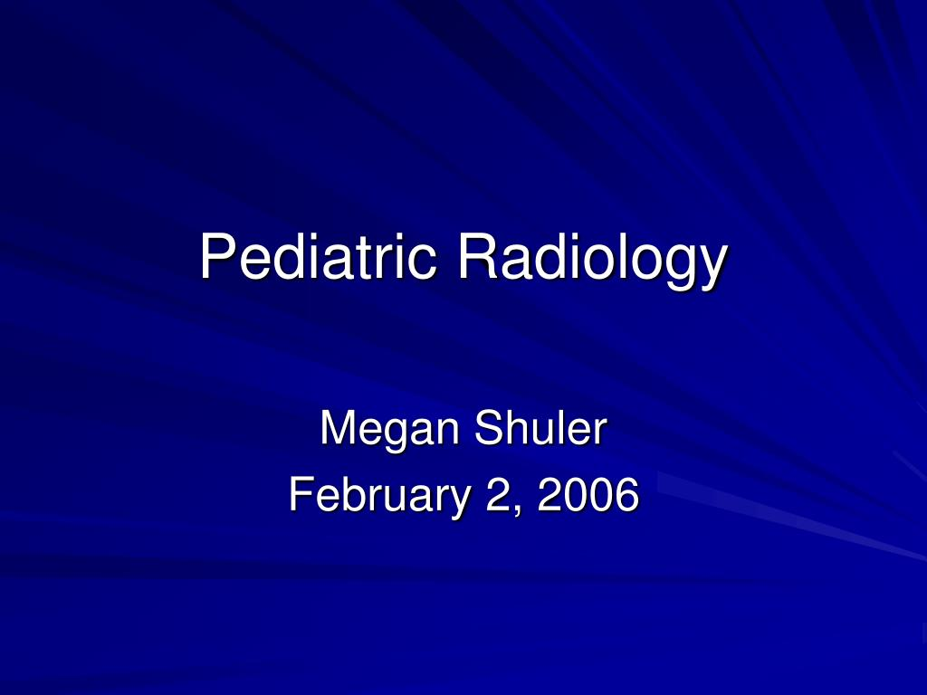 pediatric radiology l.