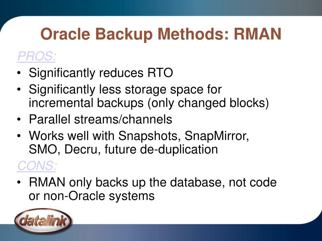 Oracle Backup Methods: RMAN