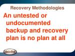 recovery methodologies