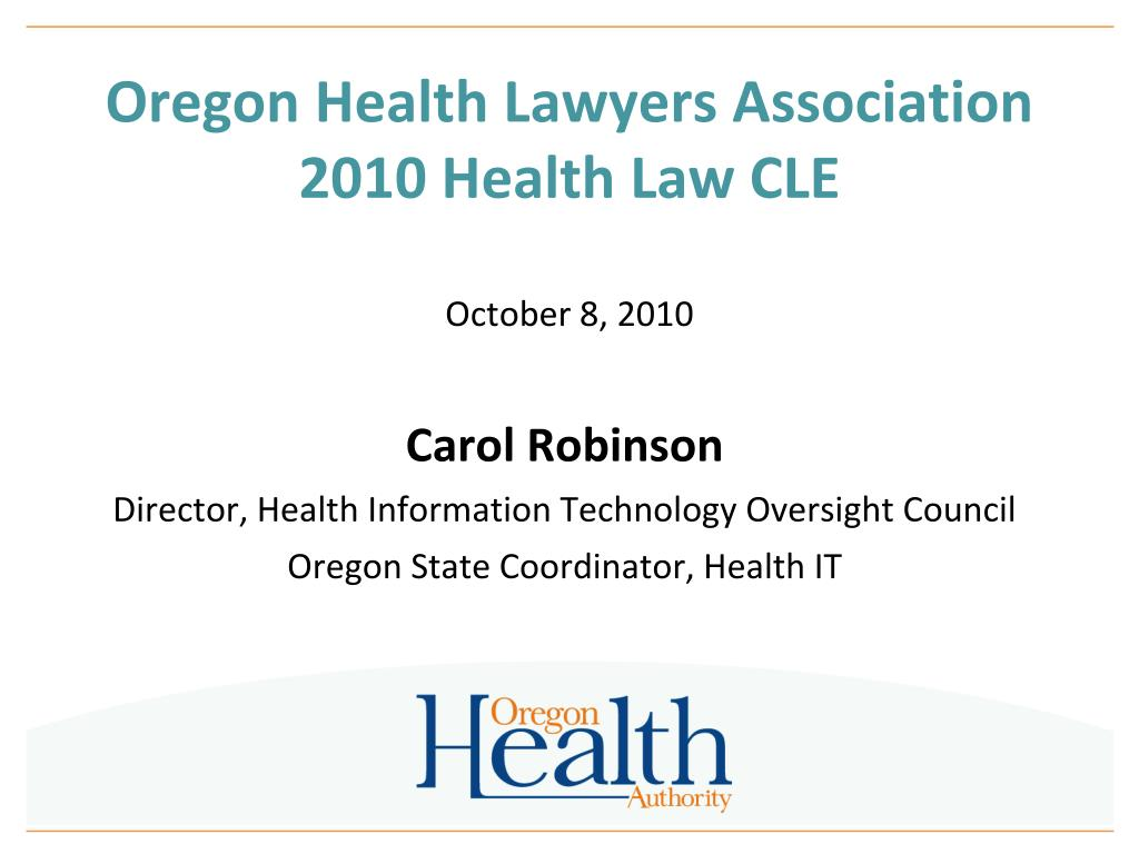 oregon health lawyers association 2010 health law cle october 8 2010 l.