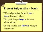 present subjunctive doubt9
