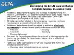 developing the erln data exchange template general business rules