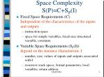 space complexity s p c s p i