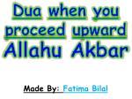 dua when you proceed upward