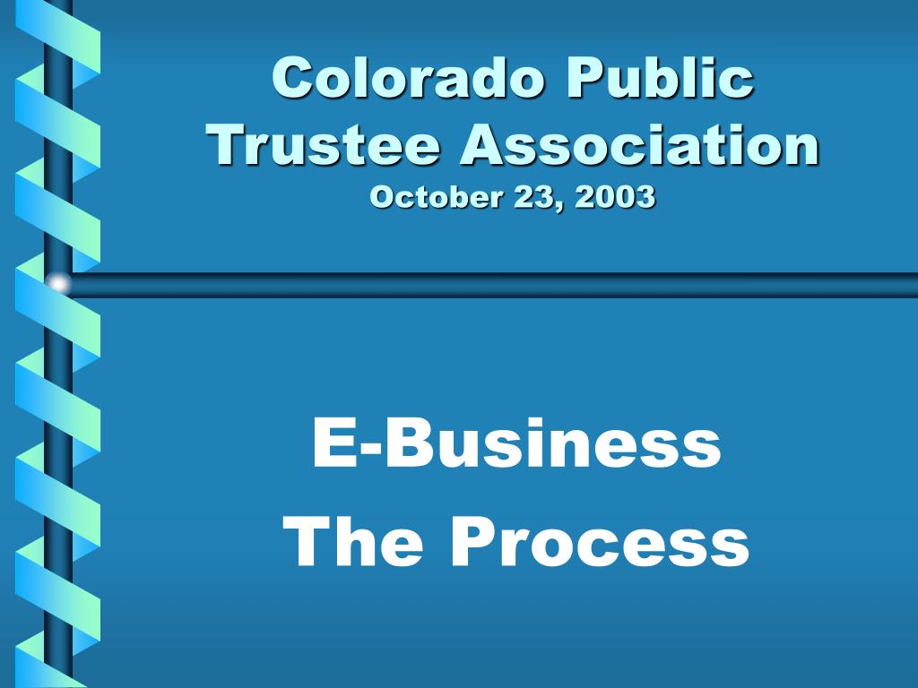 colorado public trustee association october 23 2003 l.