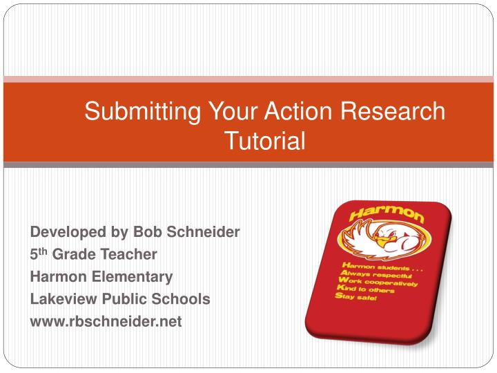 Submitting your action research tutorial