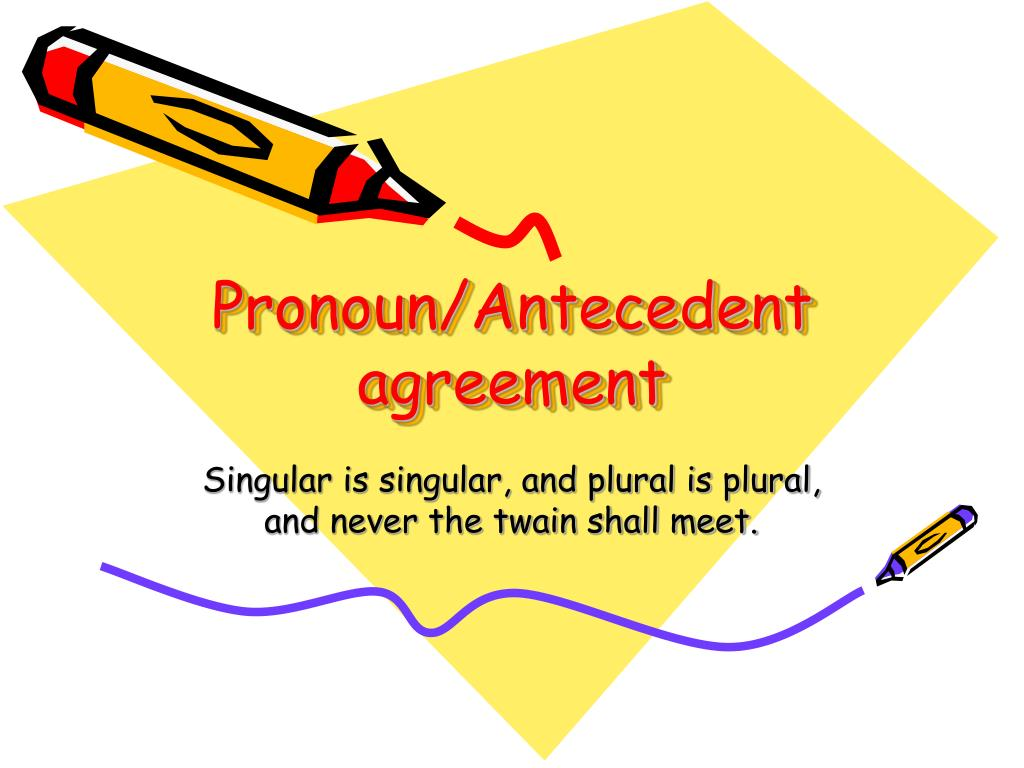 pronoun antecedent agreement l.