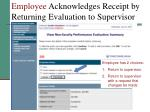 employee acknowledges receipt by returning evaluation to supervisor