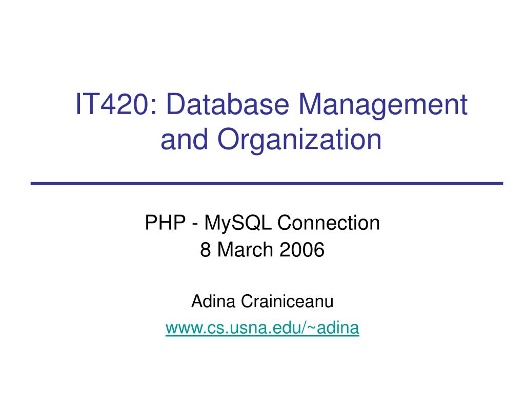 it420 database management and organization l.