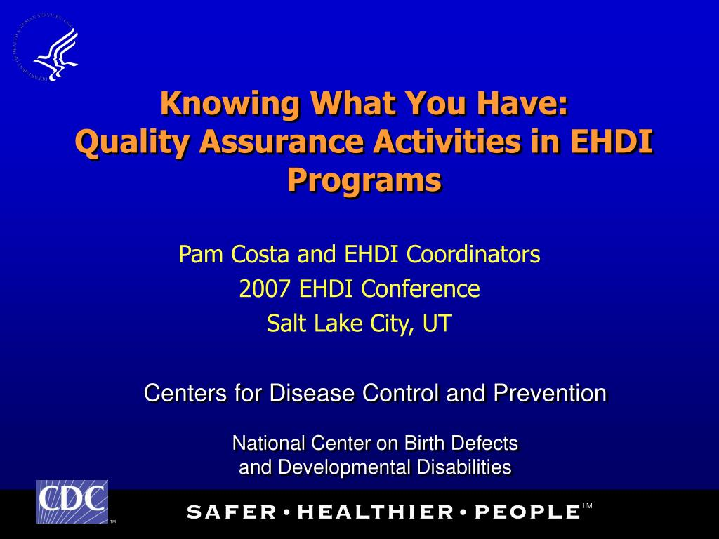 knowing what you have quality assurance activities in ehdi programs l.