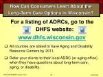 how can consumers learn about the long term care options in wisconsin68
