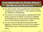 it is important to know about wi medicaid because