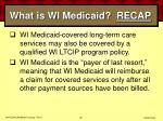 what is wi medicaid recap30