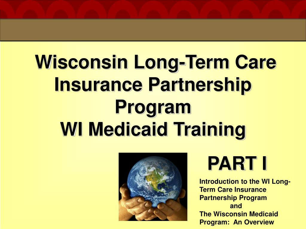 wisconsin long term care insurance partnership program wi medicaid training l.