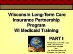 wisconsin long term care insurance partnership program wi medicaid training