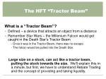 the hft tractor beam