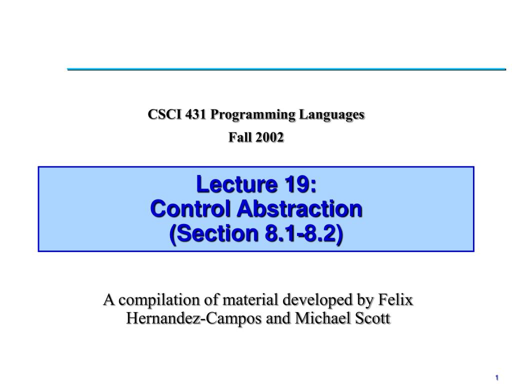 lecture 19 control abstraction section 8 1 8 2 l.