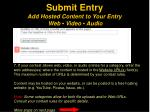 submit entry add hosted content to your entry web video audio