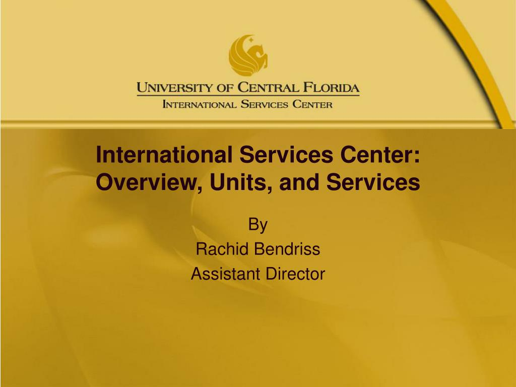 international services center overview units and services l.