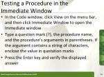 testing a procedure in the immediate window