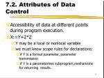 7 2 attributes of data control
