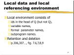 local data and local referencing environment