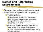 names and referencing environments