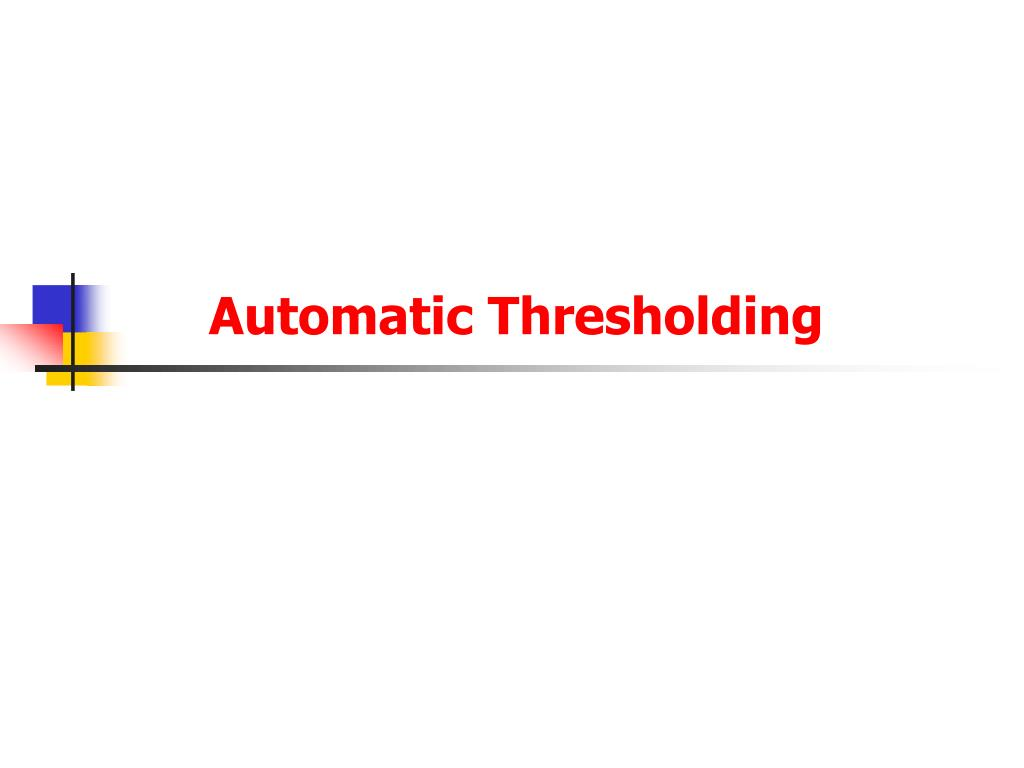 automatic thresholding l.