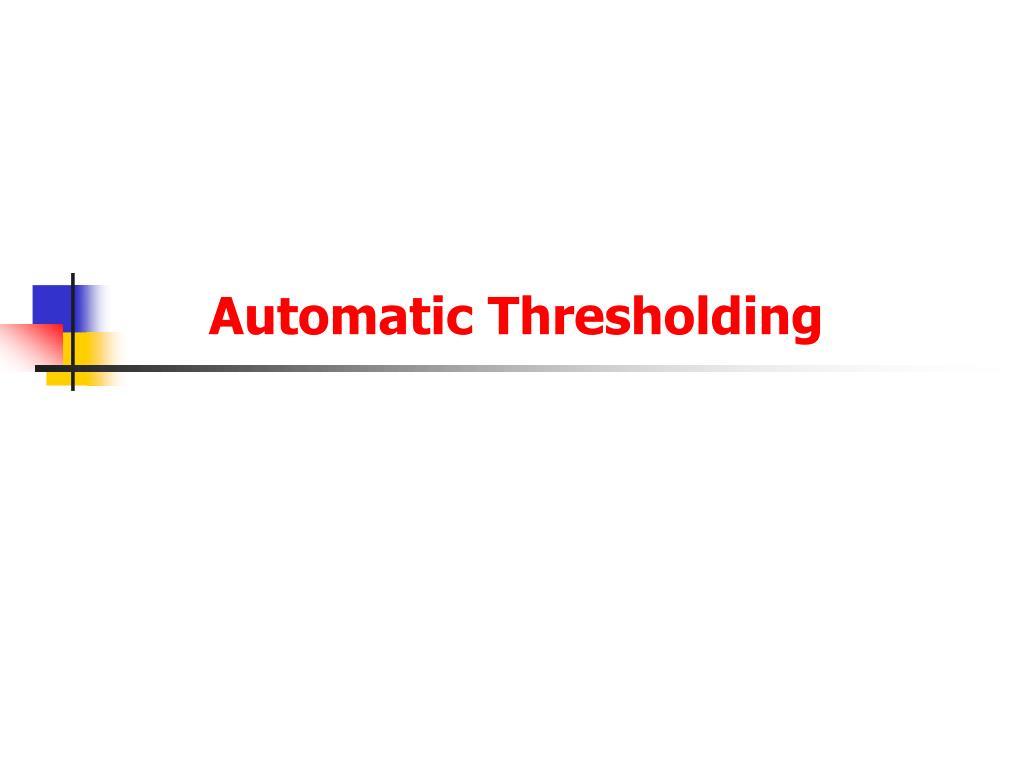 automatic thresholding l.