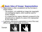 basic idea of image segmentation