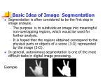basic idea of image segmentation