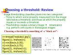 choosing a threshold review