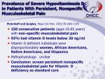 prevalence of severe hypovitaminosis d in patients with persistent nonspecific musculoskeletal pain