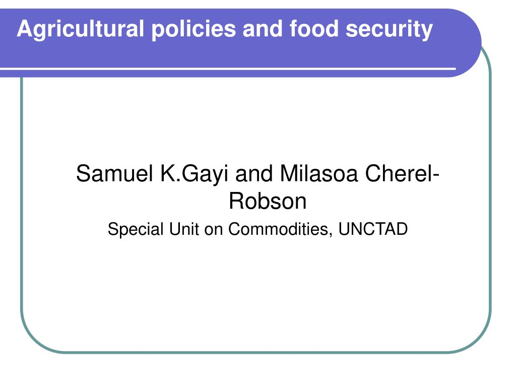 agricultural policies and food security l.