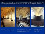 measurements of the rooms in the bodleian library