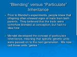 blending versus particulate inheritance
