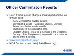 officer confirmation reports