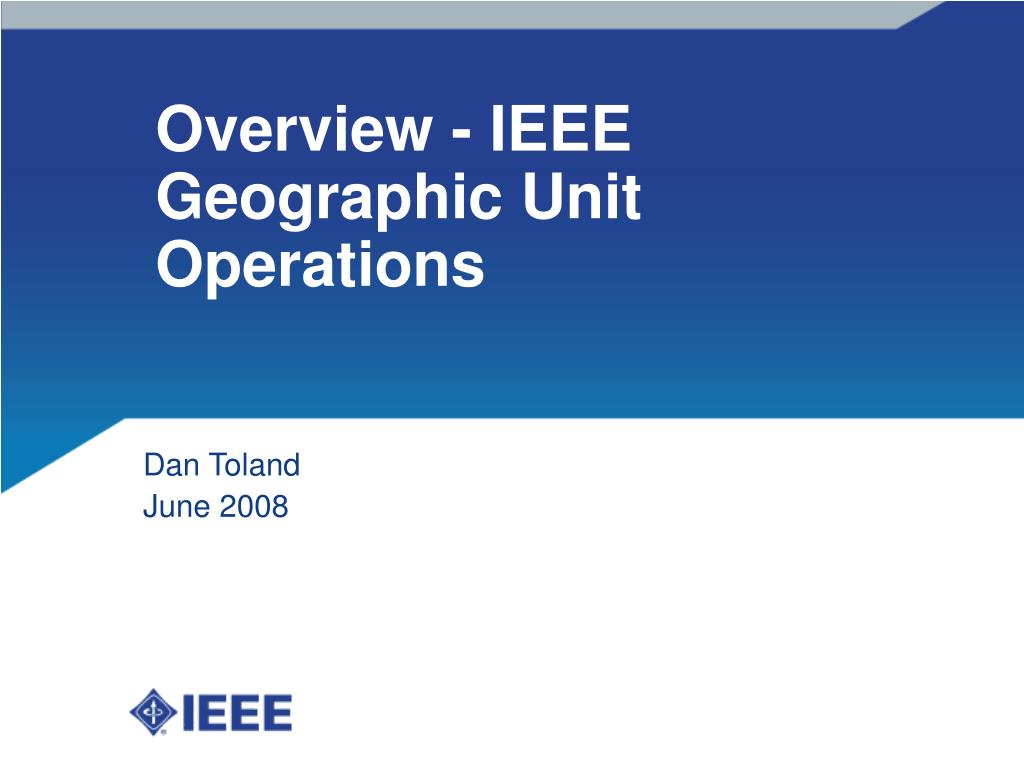 overview ieee geographic unit operations l.
