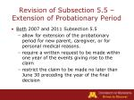 revision of subsection 5 5 extension of probationary period