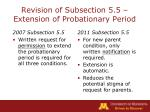 revision of subsection 5 5 extension of probationary period16