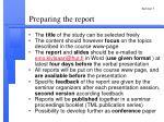 preparing the report