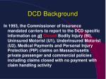 dcd background