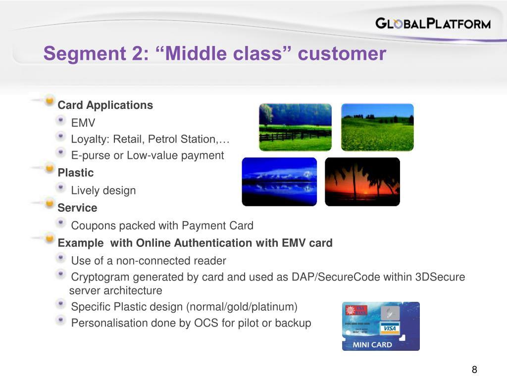 "Segment 2: ""Middle class"" customer"