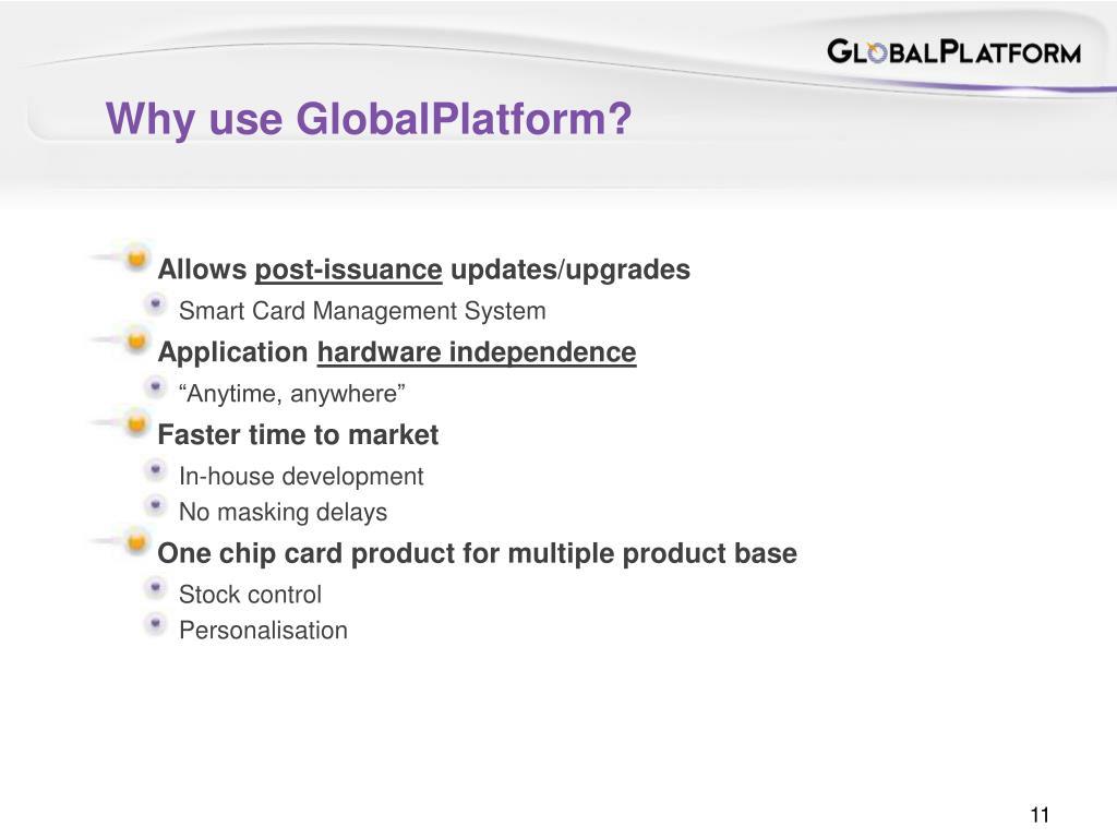 Why use GlobalPlatform?