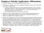 employer subsidy application affirmations