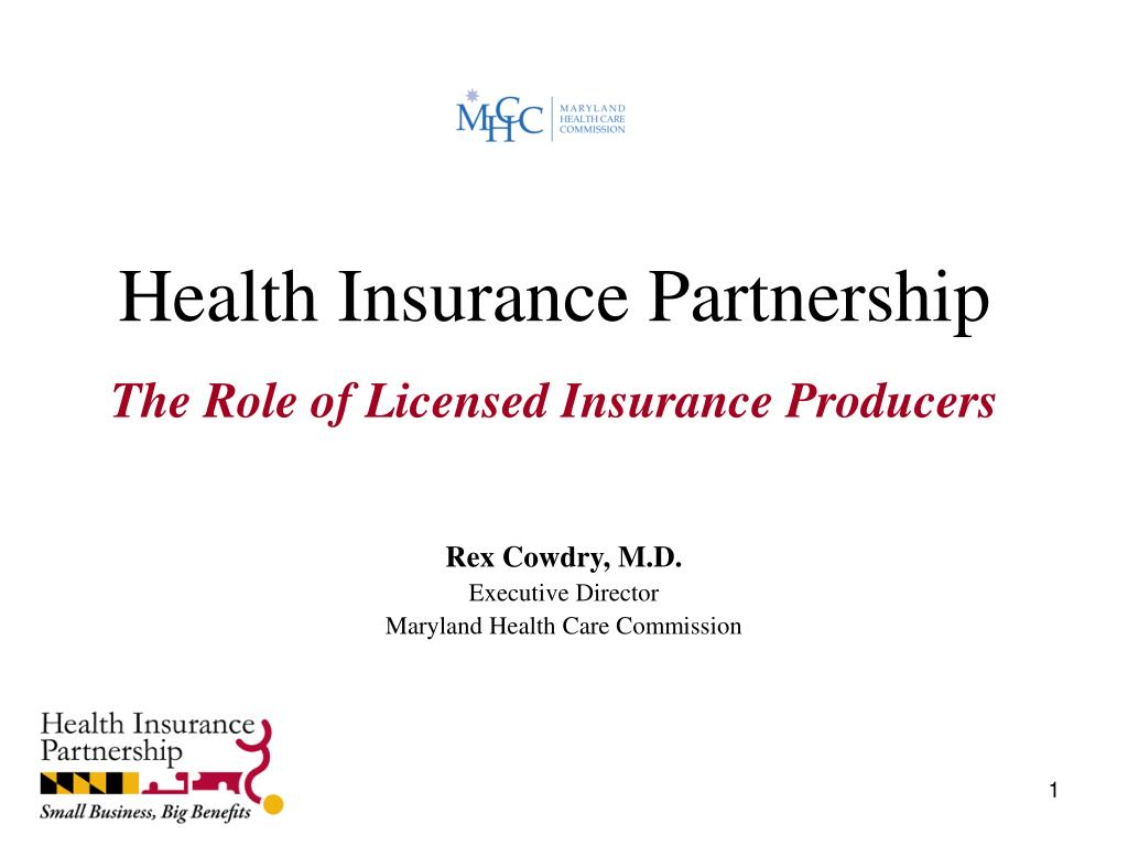 health insurance partnership the role of licensed insurance producers l.